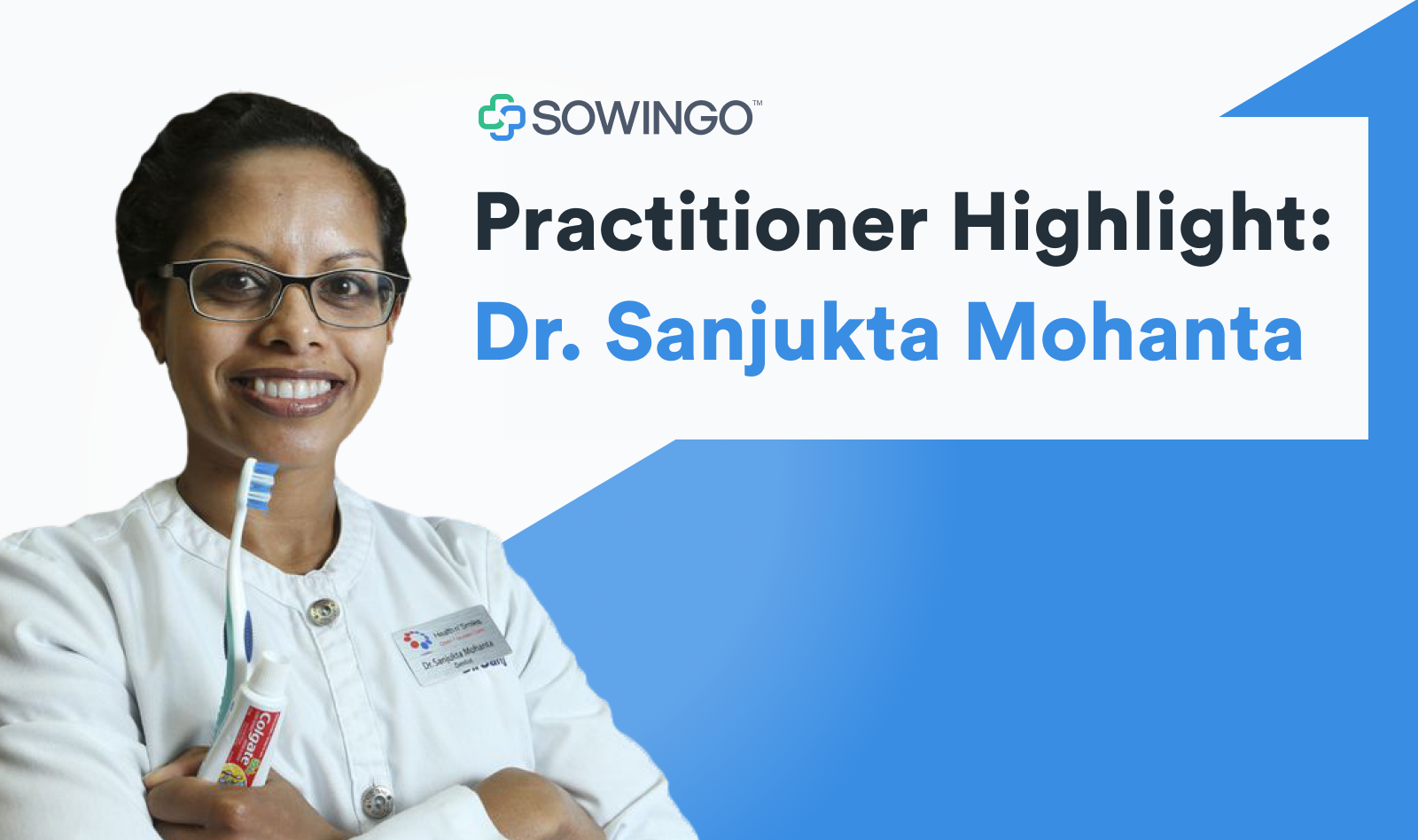 Practitioner Highlight: Dr. Sanjukta Mohanta