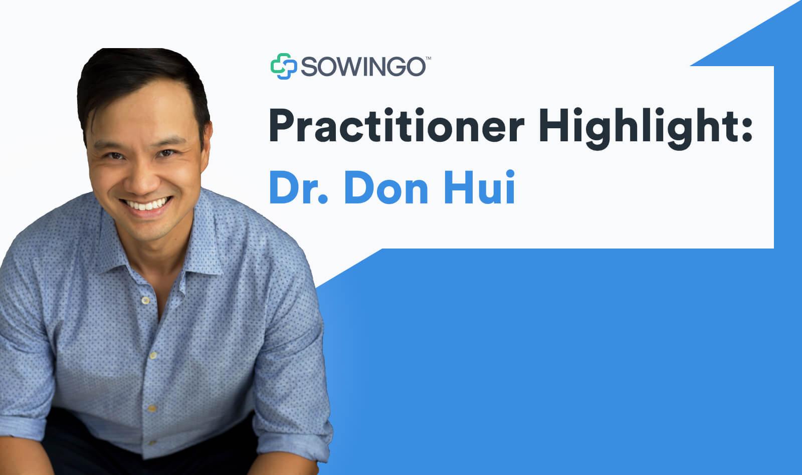 practitioner highlight: dr. don hui
