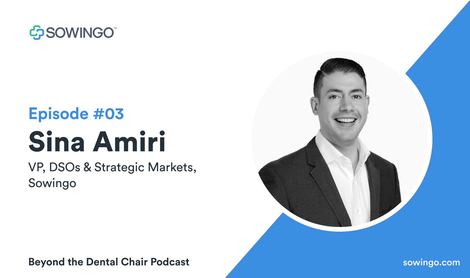 Beyond the dental podcast with Sina Amiri