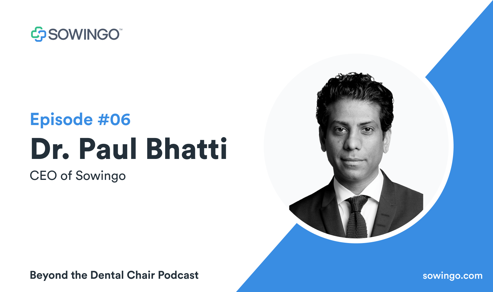 Beyond the dental podcast with Dr. Paul Bhatti