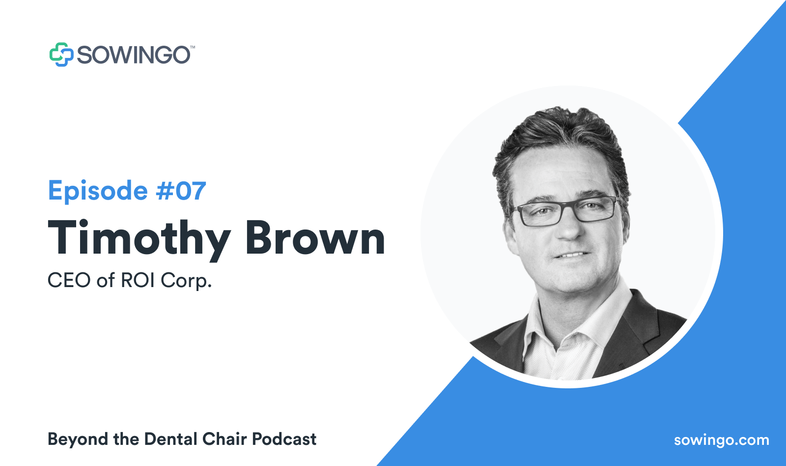Beyond the dental podcast with Timothy Brown