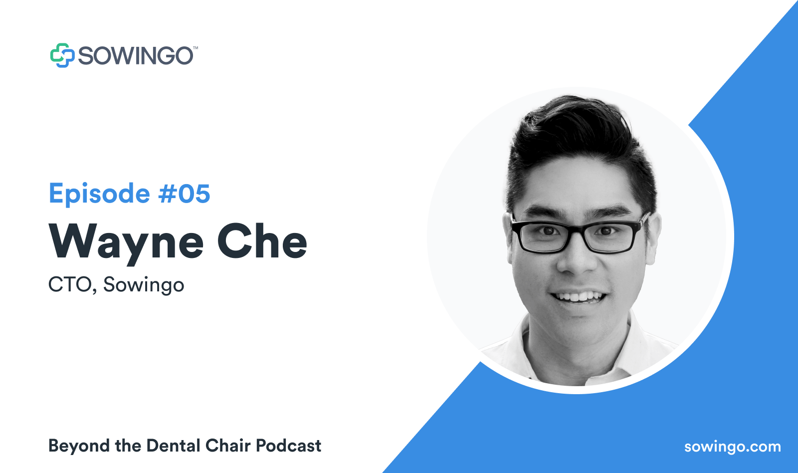 Beyond the dental podcast with Wayne Che